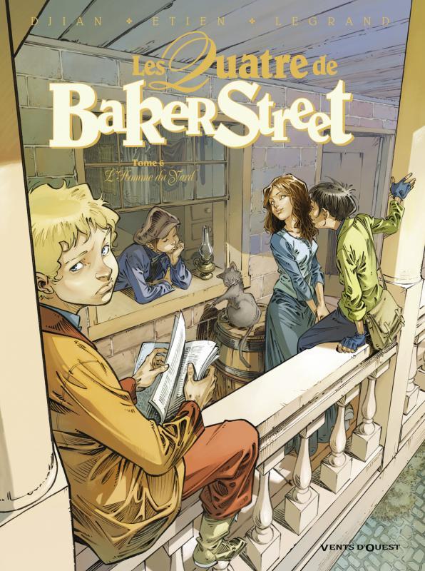Les quatre de Baker street T6 : L'Homme du Yard (0), bd chez Vents d'Ouest de Legrand, Djian, Etien