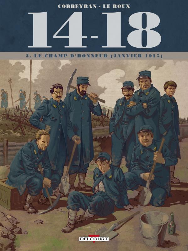 14-18 T3 : Le champ d'honneur (janvier 1915) (0), bd chez Delcourt de Corbeyran, Le  Roux, Chevallier, Brizard