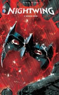 Nightwing T5 : Dernier envol (0), comics chez Urban Comics de Higgins, Seeley, King, Conrad, Garron, Sampere, Lucas, Richards, Dauterman, Cox, Pantazis, Cifuentes, Daniel, Eddy Barrows