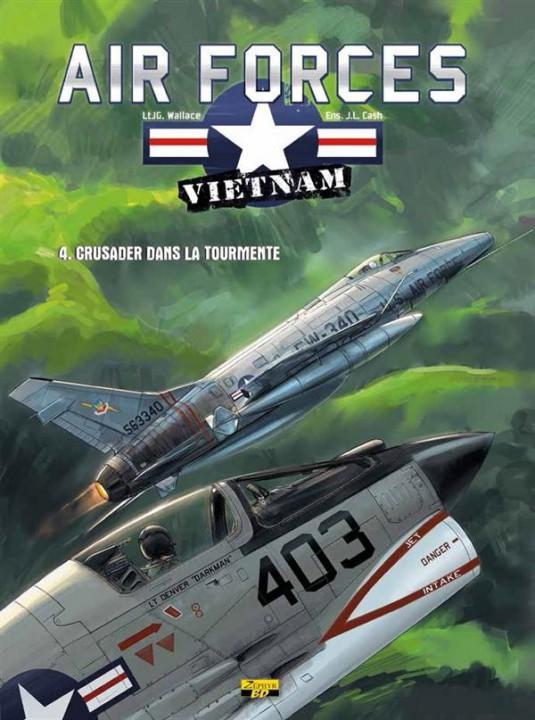 Air Force T4 : Crusader dans la tourmente (0), bd chez Zéphyr de Wallace, Cash