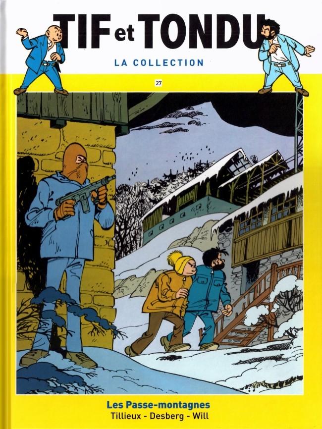 Tif et Tondu T27 : Les Passe-montagnes (0), bd chez Hachette de Tillieux, Desberg, Will