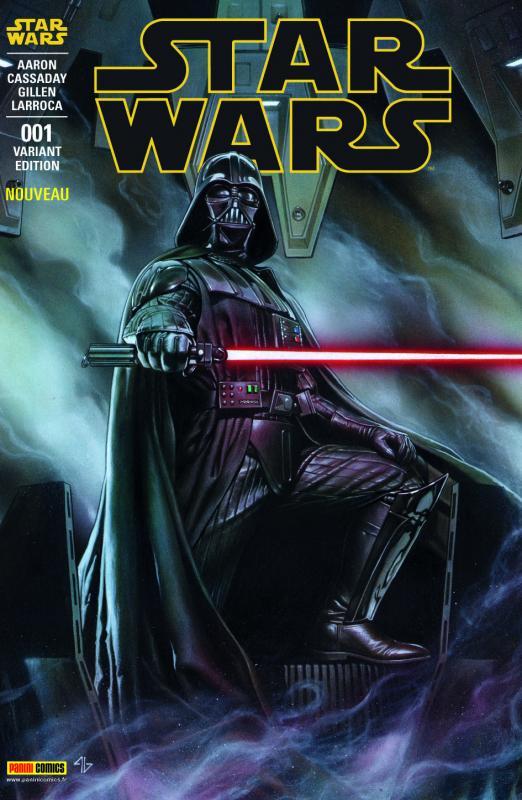 Star Wars (revue Marvel) V1 – V 1, T1 : Skywalker passe à l'attaque (0), comics chez Panini Comics de Gillen, Aaron, Larroca, Cassaday, Delgado, Martin, Granov