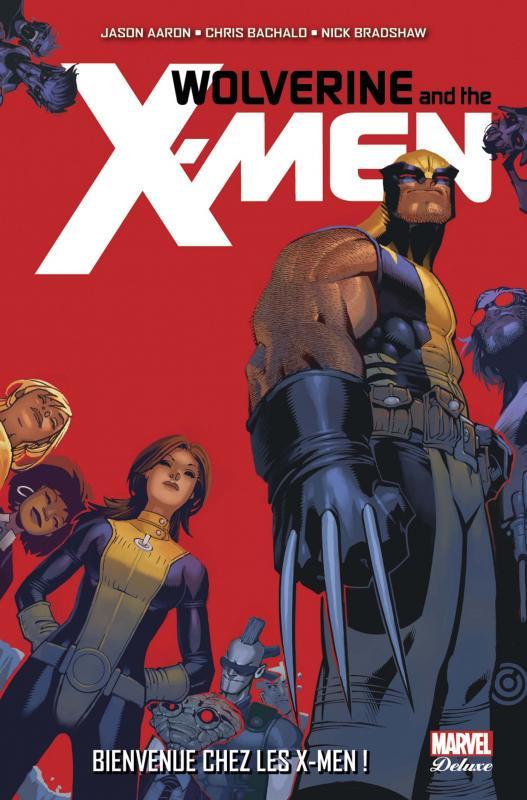 Wolverine and the X-Men T1 : Bienvenue chez les X-Men ! (0), comics chez Panini Comics de Aaron, Bradshaw, Bachalo, Scalera, Rouleau, Ponsor, Keith, Wilson