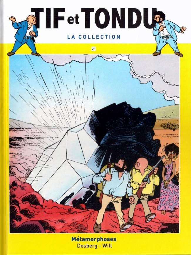 Tif et Tondu T28 : Métamorphoses (0), bd chez Hachette de Desberg, Will