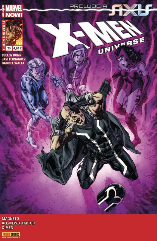 X-Men Universe T23 : En marche vers AXIS (0), comics chez Panini Comics de Diaz, Bunn, David, Claremont, Fernandez, Hernandez Walta, Di Giandomenico, Pop , Briones, Nauck, Rosenberg, Mounts, Brown, Bellaire, Loughridge, Perkins