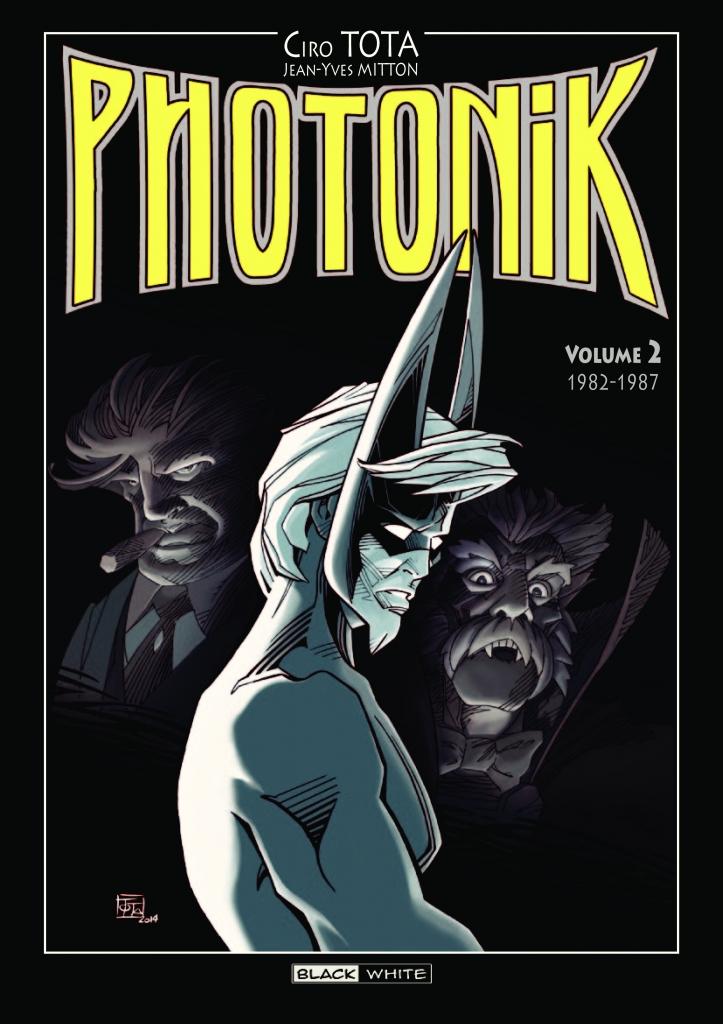 Photonik T2 : 1982-1987 (0), comics chez Editions Black & White de Tota, Mitton