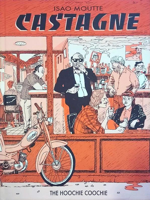 Castagne, bd chez The Hoochie Coochie de Moutte