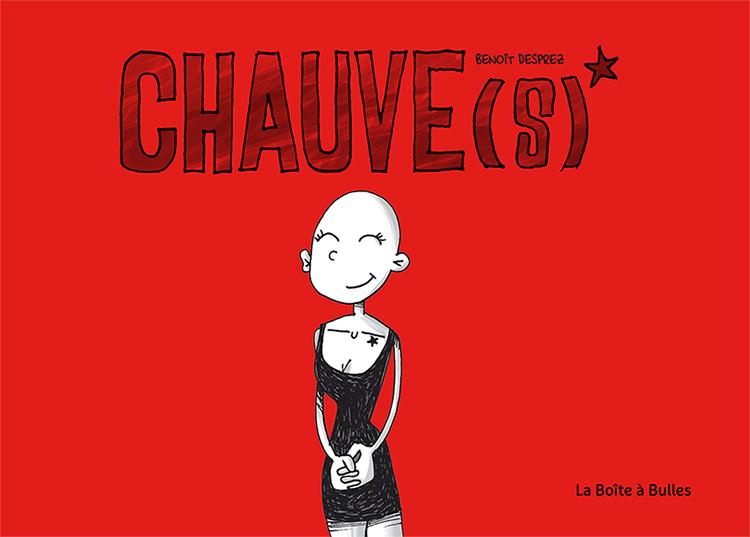 Chauve(s), bd chez La boîte à bulles de Desprez