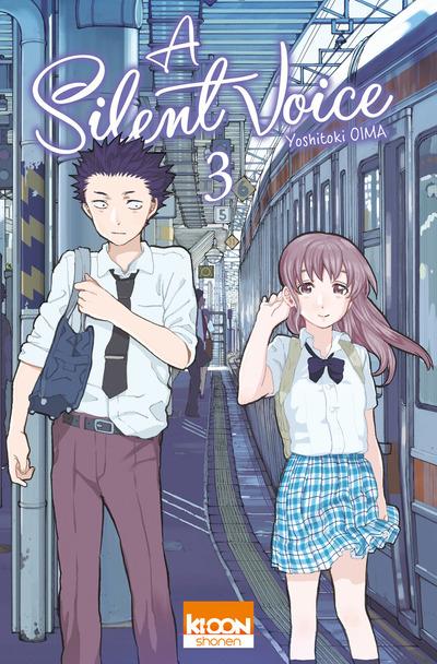 A Silent Voice T3, manga chez Ki-oon de Oima