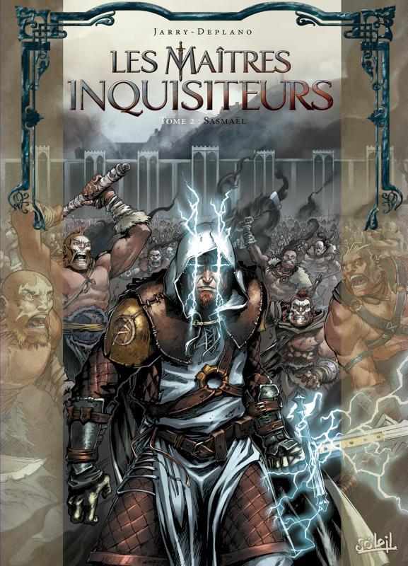 Les Maîtres inquisiteurs – Saison 1, T2 : Sasmaël (0), bd chez Soleil de Jarry, Deplano, Digikore studio, Benoît