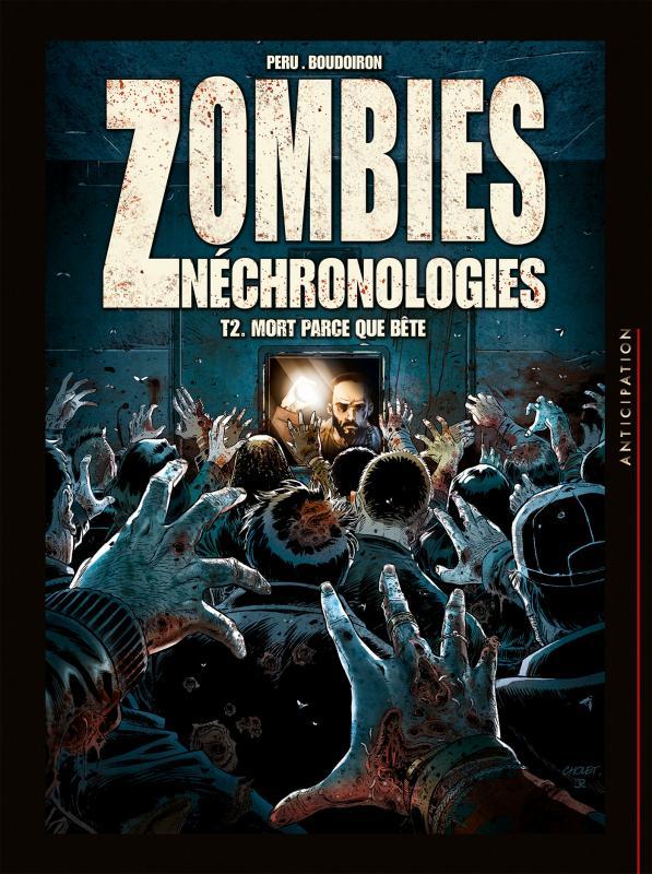 Zombies néchronologies T2 : Mort parce que bête (0), bd chez Soleil de Peru, Boudoiron, Digikore studio, Rouvière, Cholet