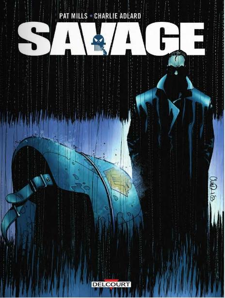 Savage, comics chez Delcourt de Mills, Adlard