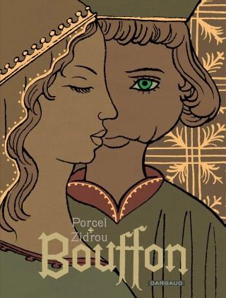 Bouffon, bd chez Dargaud de Zidrou, Porcel