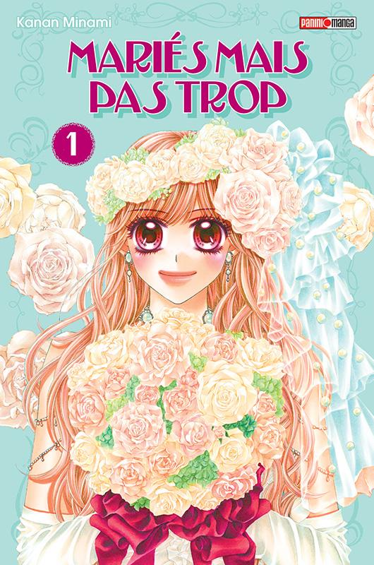 Mariés mais pas trop  T1, manga chez Panini Comics de Kanan