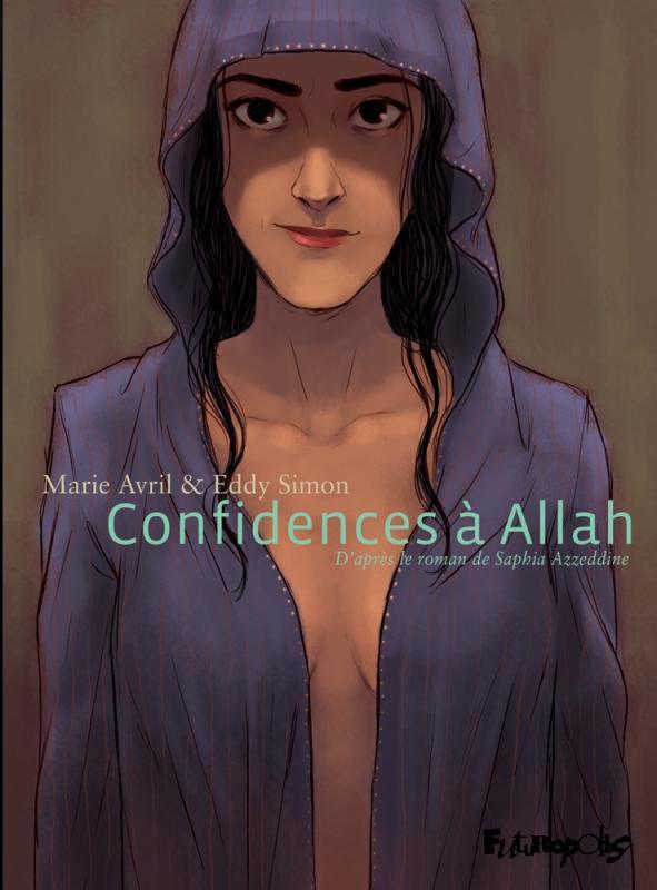 Confidences à Allah, bd chez Futuropolis de Simon, Azzedine, Avril
