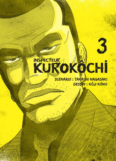 Inspecteur Kurokôchi T3, manga chez Komikku éditions de Nagasaki, Kôno