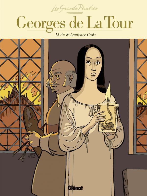 Georges de la Tour : La Madeleine à la veilleuse (0), bd chez Glénat de Li-An, Croix