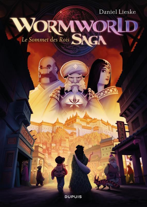 Wormworld saga T3 : Le Sommet des Rois (0), comics chez Dupuis de Lieske
