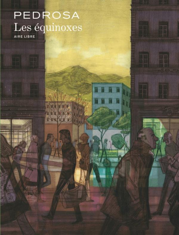 Les Equinoxes, bd chez Dupuis de Pedrosa