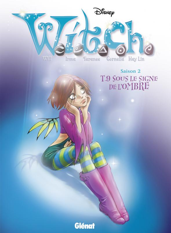 Witch – Saison 2, T9 : Sous le signe de l'ombre (0), bd chez Glénat de Collectif