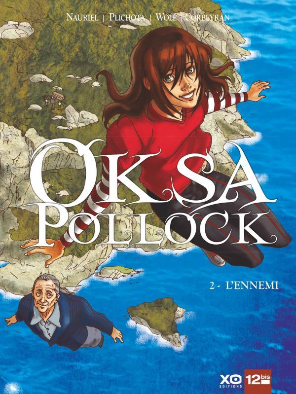 Oksa Pollock T2 : L'ennemi (0), bd chez 12 bis de Corbeyran, Nauriel, Rabarot