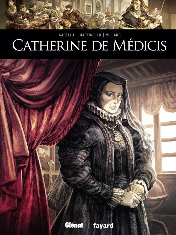Catherine de Médicis, bd chez Glénat de Gabella, Martinello