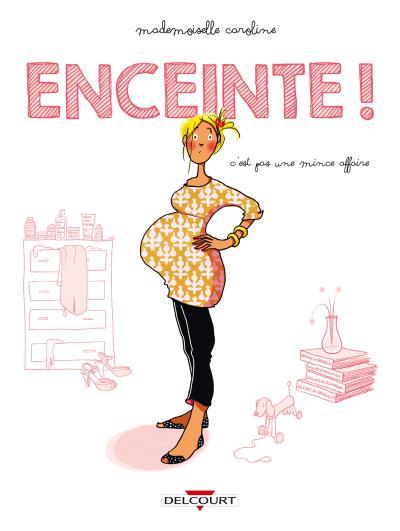 Enceinte, bd chez Delcourt de Mademoiselle Caroline