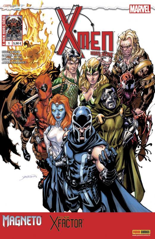 X-Men (revue) – Hors série V 3, T1 : Le monde a besoin de vilains (0), comics chez Panini Comics de David, Bunn, Fernandez, Hernandez Walta, Pop , Di Giandomenico, Boschi, Loughridge, Bellaire, Brown, Yardin