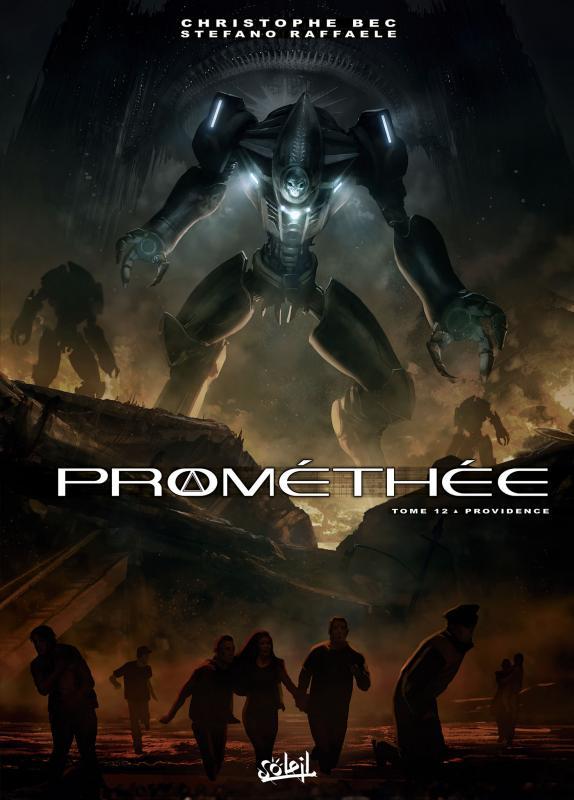 Prométhée – cycle 1, T12 : Providence (0), bd chez Soleil de Bec, Raffaele, Digikore studio, Loyvet