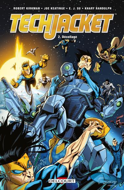 Tech Jacket T2 : Décollage (0), comics chez Delcourt de Kirkman, Keatinge, Randolph, Su, McCaig, Riley, Lopez