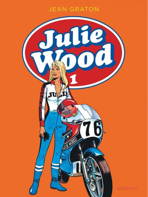 Julie Wood T1, bd chez Dupuis de Graton