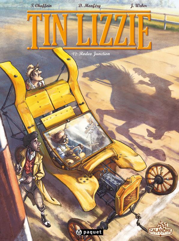 Tin Lizzie T2 : Rodéo Junction (0), bd chez Paquet de Chaffoin, Monféry, Weber
