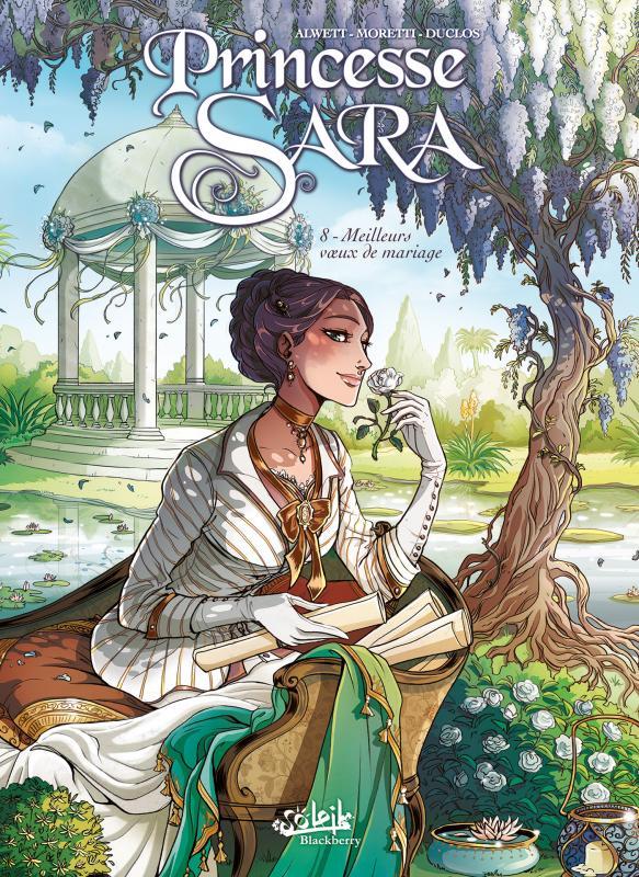 Princesse Sara T8 : Meilleurs voeux de mariage (0), bd chez Soleil de Alwett, Moretti, Duclos