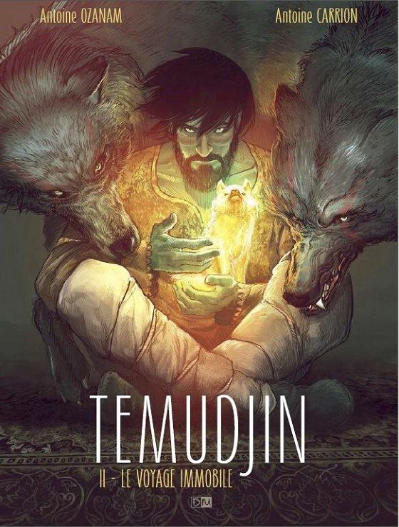 Temudjin T2 : Le voyage immobile (0), bd chez Daniel Maghen de Ozanam, Carrion