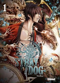 Stray dog T1, manga chez Glénat de VanRah