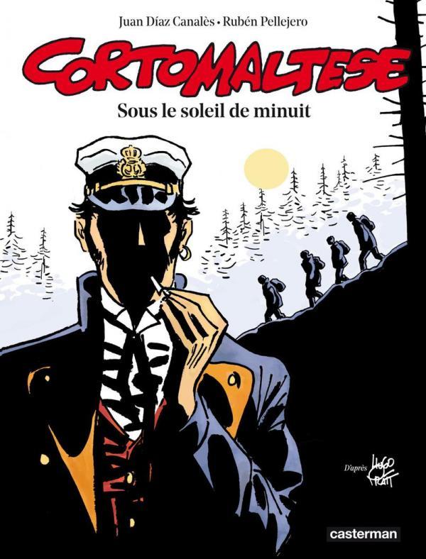 Corto Maltese T13 : Sous le soleil de minuit (0), bd chez Casterman de Canales, Pellejero