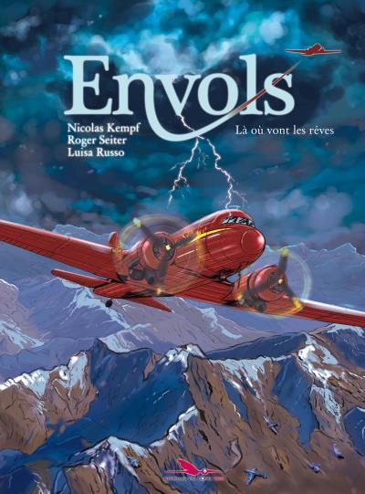 Envols T2 : Là où vont les rêves (0), bd chez Les éditions du Long Bec de Kempf, Seiter, Russo