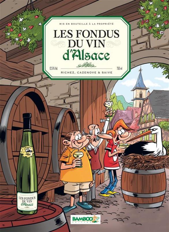 Les Fondus du vin T5 : Alsace (0), bd chez Bamboo de Cazenove, Richez, Saive