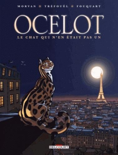 Ocelot, bd chez Delcourt de Tréfouel, Morvan, Fouquart, Paillat