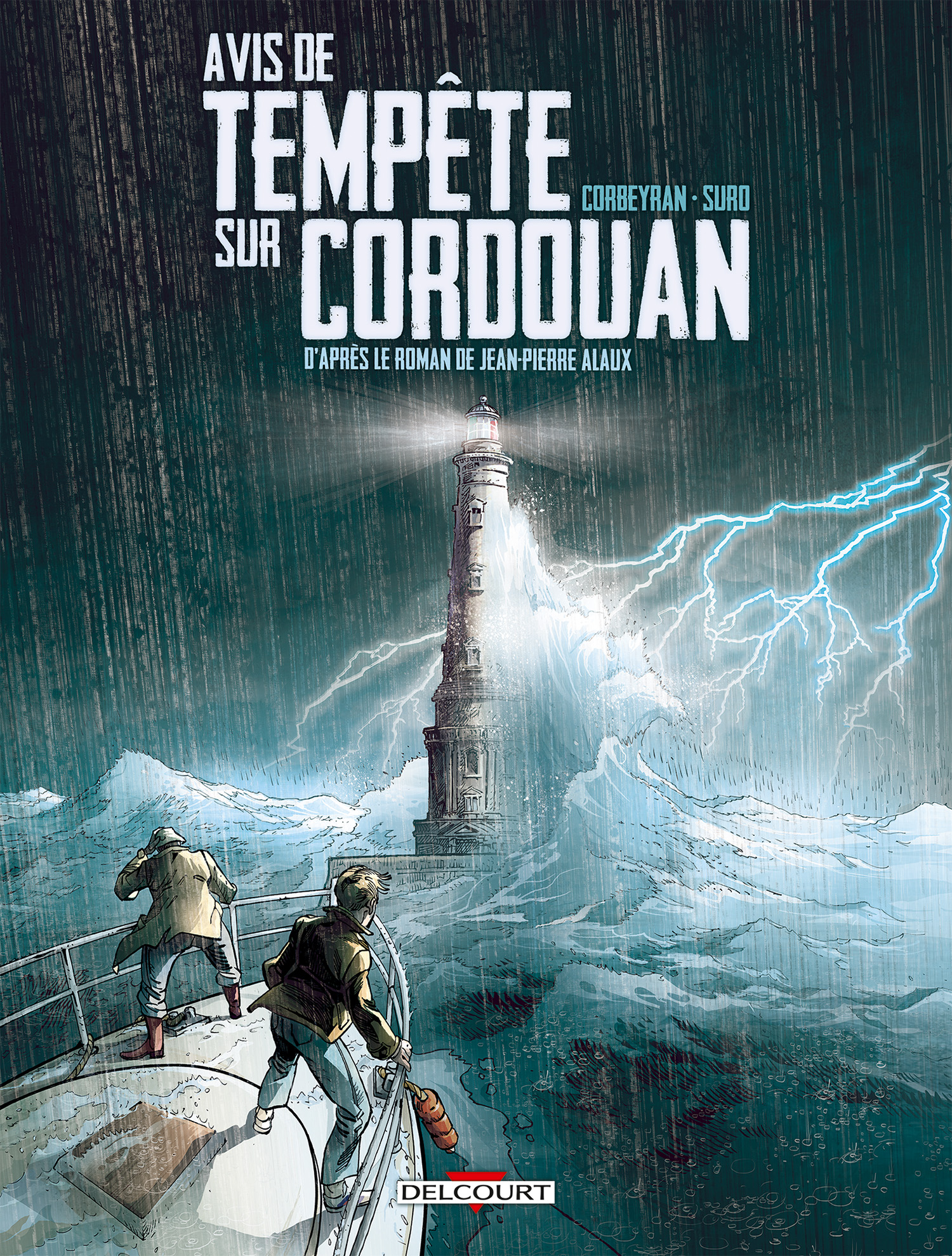Séraphin Cantarel T1 : Avis de tempête sur Cordouan (0), bd chez Delcourt de Corbeyran, Suro, Saint Blancat