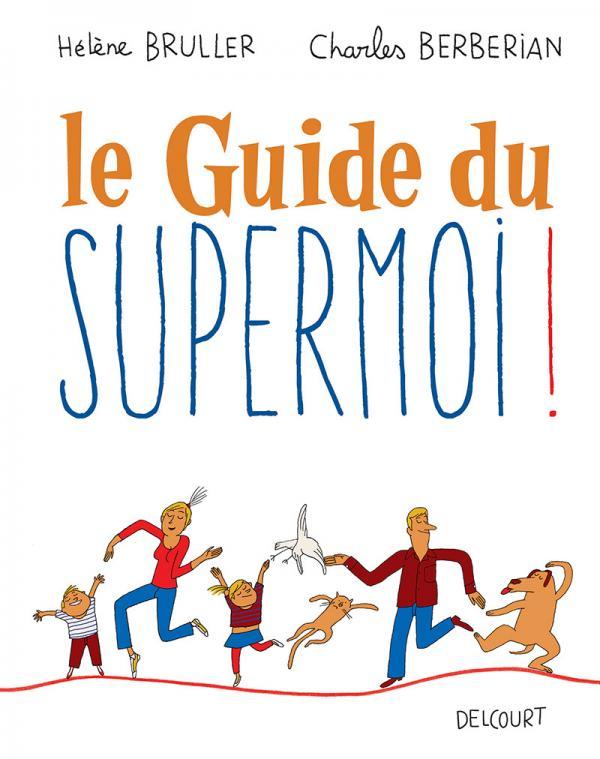 Le Guide du super moi, bd chez Delcourt de Bruller, Berberian