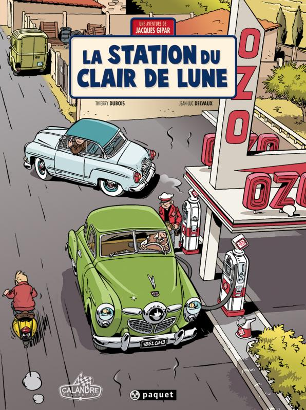 Une aventure de Jacques Gipar T6 : La Station du clair de lune (0), bd chez Paquet de Dubois, Delvaux, Constant