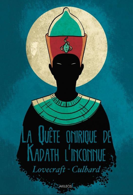 La Quête onirique de Kadath l'inconnue, comics chez Akileos de Lovecraft, Culbard