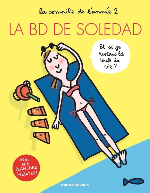 La BD de Soledad T2, bd chez Rue de Sèvres de Bravi