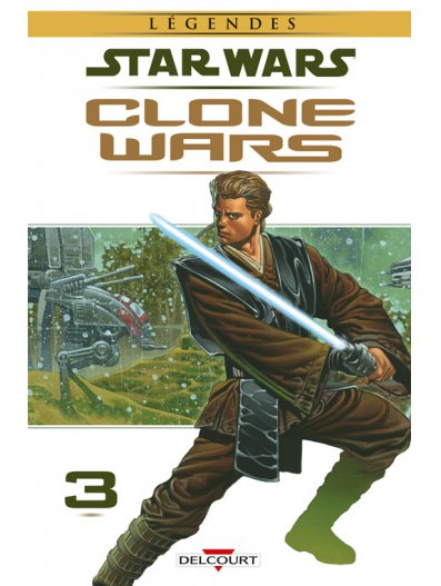 Star Wars - Clone Wars T3 : Dernier combat sur Jabiim (0), comics chez Delcourt de Blackman, Ostrander, Duursema, Ching, Anderson, Giorello