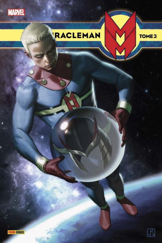 Miracleman T3 : Olympe (0), comics chez Panini Comics de Milligan, Moore, Totleben, Quesada, Allred, Isanove, Allred, Oliff, Molina
