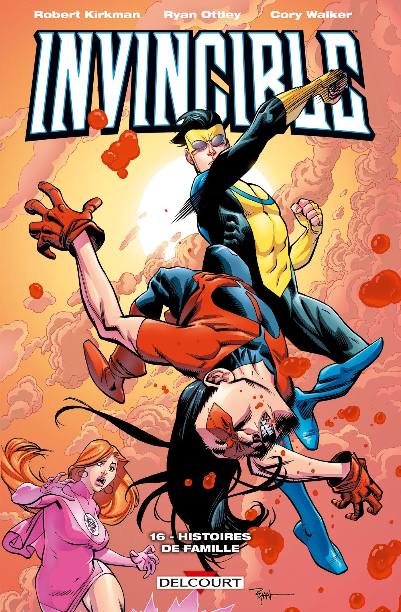 Invincible T16 : Histoires de famille (0), comics chez Delcourt de Kirkman, Ottley, Walker, Rauch, Shannon, FCO Plascencia