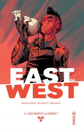 East of West T4 : À qui profite la guerre ? (0), comics chez Urban Comics de Hickman, Dragotta, Martin jr