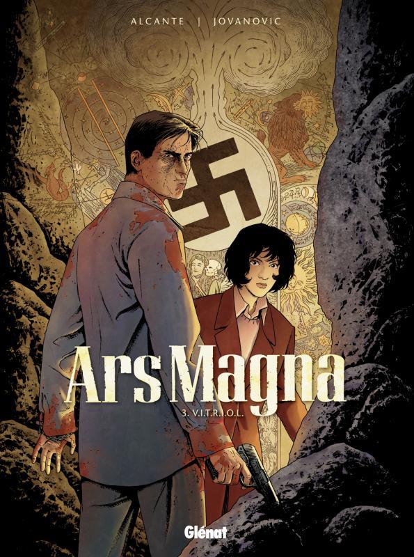 Ars magna T3 : V.I.T.R.I.O.L. (0), bd chez Glénat de Alcante, Jovanovic