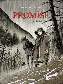 Promise T3 : Incubus (0), bd chez Glénat de Lamy, Mikaël